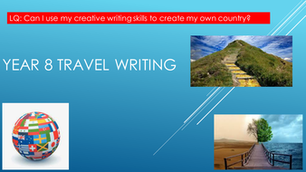 Year-8-Travel-Writing-Creating-Your-Own-Country.pptx