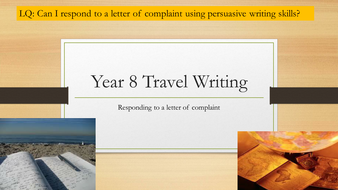 Year-8-Travel-Writing-Responding-to-a-letter-of-complaint.pptx