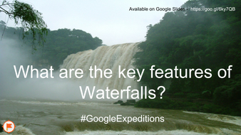 What-are-the-key-features-of-waterfalls---GoogleExpeditions.pdf