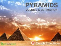PYRAMIDS: VOLUME & ESTIMATION #GoogleExpeditions #CCSS #MATH