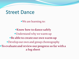 Street Dance SOW P.E/Performing Arts - 20 resources - SOW, lesson plans, powerpoints and worksheets