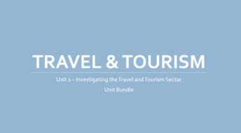 Travel & Tourism Btec L3 - Unit 1 - Investigating the Travel and Tourism Sector