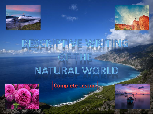 Descriptive Writing of the Natural World