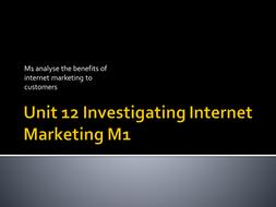 M1---Analysing-benefits-of-Internet-Marketing-to-a-customer.pptx