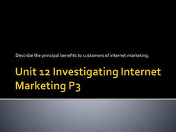 P3---benefits-of-Internet-Marketing-to-a-customer.pptx