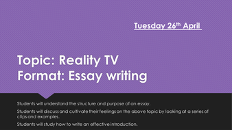 Essay Writing Lesson On The Topic Of Reality Tv Aqa Gcse By  Essay Writing Lesson On The Topic Of Reality Tv Aqa Gcse Narrative Essay Sample Papers also Science Essays Topics  Thesis Support Essay