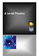 A Level Physics Revision Notes