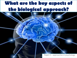 06---The-biological-approach.pptx