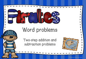 Two-step problem-solving for addition and subtraction - pirate themed