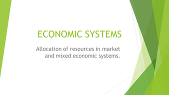 A pwer point presentation on economic systems.