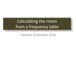 Calculating the mean from a frequency table