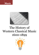Music workbook : The History of  Western Classical Music  1600-1899