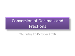Conversion-of-Decimals-and-Fractions-s4.pptx