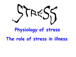 Physiological-of-stress-stress-and-illness.pptx