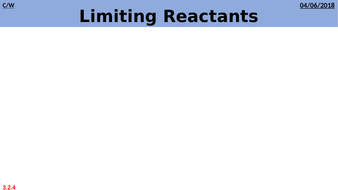 3.2.4-Limiting-Reactants-(HT-Only).pptx