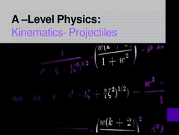 Lesson-10--Kinematics---Projectiles.pptx