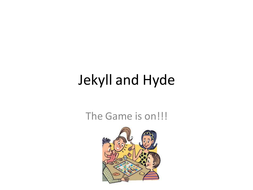 Jekyll and Hyde the Board Game activity