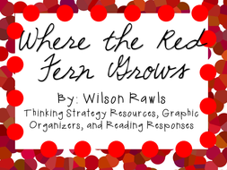 Where the Red Fern Grows: A Complete Novel Study