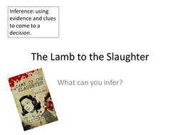 Lamb to the Slaughter- Dahl