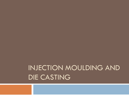 Edexcel Resistant materials / Engineering Injection moulding and Die  casting lesson resources