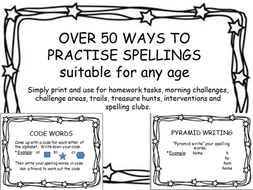 OVER 50 WAYS TO PRACTISE SPELLINGSsuitable for any age
