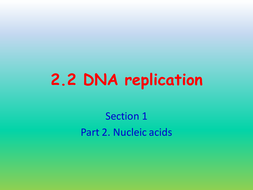 DNA replication. Meselson Stahl evidence. AQA AS 3.1.5.2