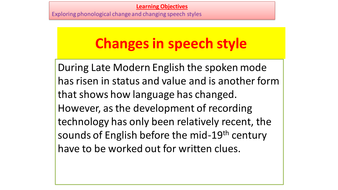A Level Phonological Change-Theories, Eye Dialect,Estuary English