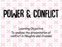 Noughts and Crosses Prologue Malorie Blackman observed analysis lesson