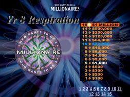 Millionaire-Year-8-Respiration.ppt
