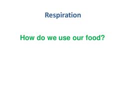 Respiration-Lesson-2.pptx