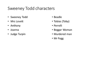 Sweeney-Todd-characters.pptx