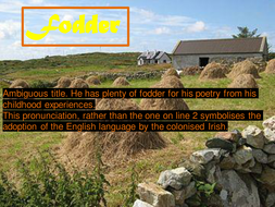 OCR GCE H074 Literature Poetry - 'Fodder' by Seamus Heaney.