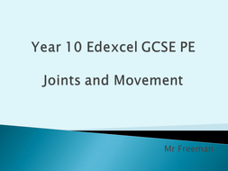 Edexcel GCSE PE 2016- Anatomy & Physiology- Joints and Movement