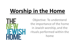 Jewish worship in the home