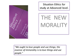 Situation ethics- an introduction and the six principles.