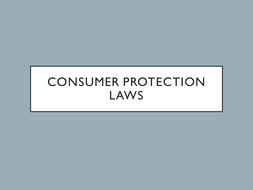 GCSE - Unit 3 - Consumer Protection Laws