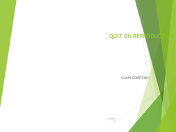 REPRODUCTION QUIZ  WITH ANSWERS