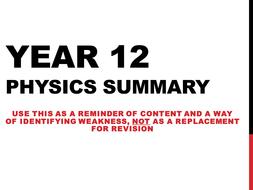 A-level Physics Edexcel (as of 2015) Year 12 Summary Powerpoint