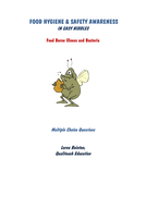 Multiple Choice Questions Food Safety - Food Borne Illness & Bacteria
