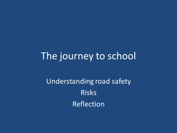 Road Safety and journey to school lesson