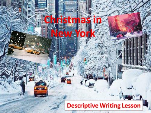 Christmas in New York Descriptive Writing