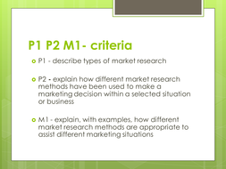 BTEC Level 3 Business Studies Unit 10 Market Research P1 P2 M1