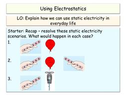 5.6---5.7-Using-Electrostatics-PP.pptx