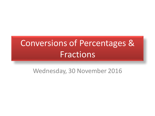 Conversion of Percentages & Fractions