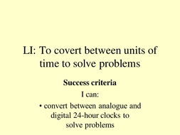 Year 5 Solve problems involving converting between units of time