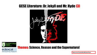 Dr.-Jekyll-and-Mr.-Hyde-(3)-THEMES.-Science--Reason-and-the-Supernatural..pptx