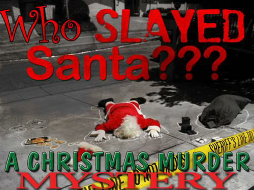 Who Slayed Santa? Christmas Murder Mystery