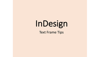 InDesign Techniques: Working With Text