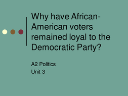 Why have African-American Voters remained so loyal to the Democratic Party?