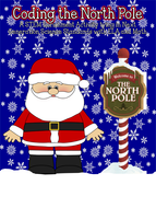 STEM: Coding the North Pole Packet CCSS/NGSS